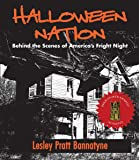 Halloween Nation: Behind the Scenes of America's Fright Night 2nd Edition (Haunted America)
