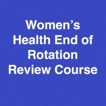 Amazon womens health end of rotation eor blueprint review womens health end of rotation eor blueprint review course malvernweather Gallery