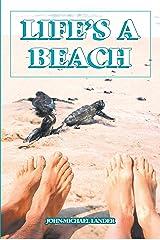 Life's a Beach Kindle Edition