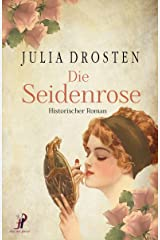 Die Seidenrose (German Edition) Kindle Edition