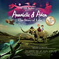 Annabelle & Aiden: The Story of Life (an Evolution Story)