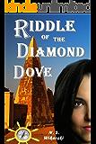 Riddle of the Diamond Dove (Arkana Mysteries Book 4)