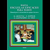 Hacia escuelas eficaces para todos: Manual para la formación de equipos docentes (Educación Hoy Estudios nº 85)