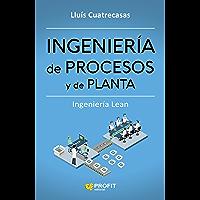 Ingeniería de Procesos y de Planta: Ingeniería Lean