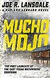 Mucho Mojo: Hap and Leonard Book 2 (Hap and Leonard Thrillers)
