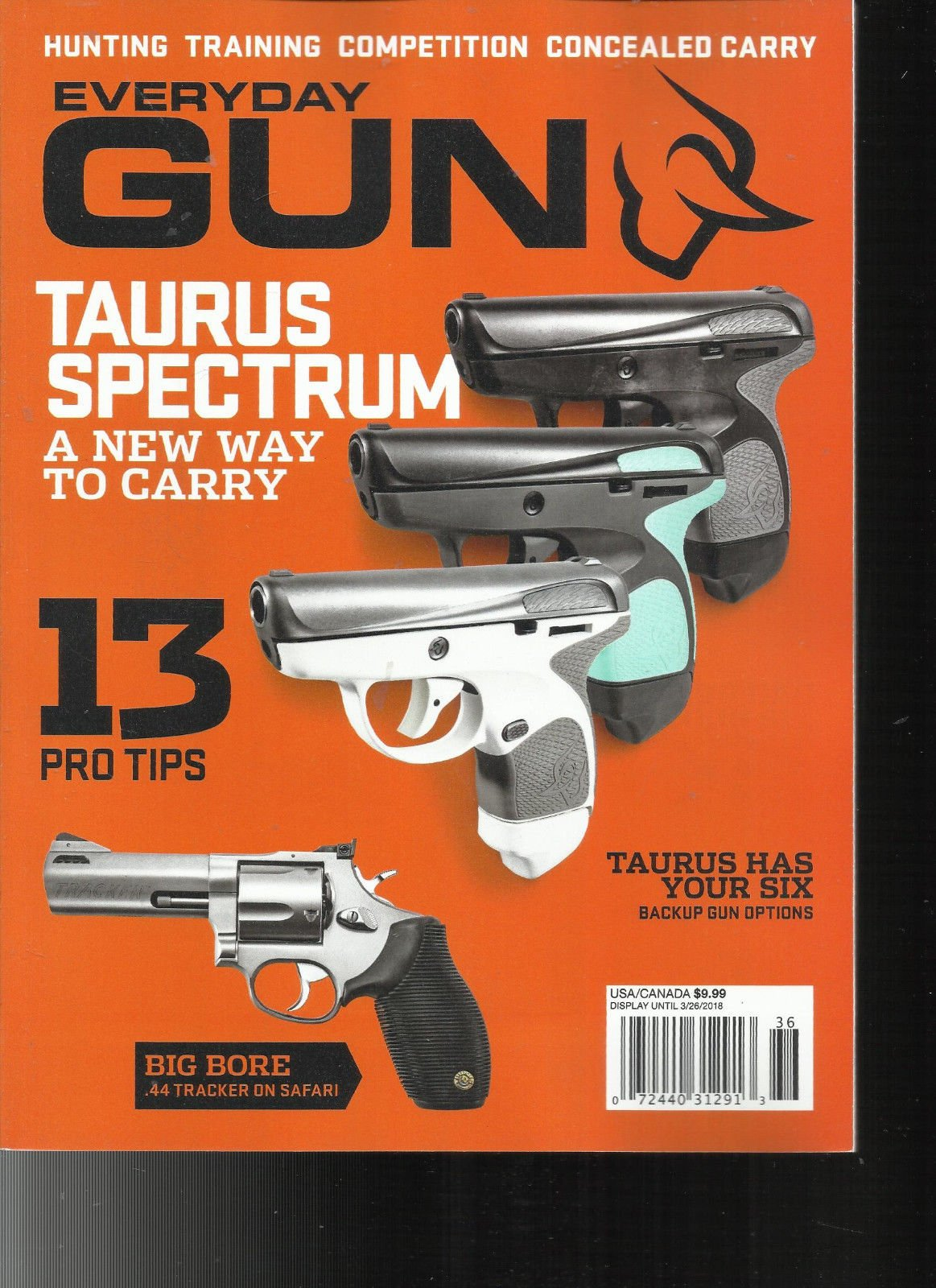 EVERYDAY GUN MAGAZINE, TAURUS SPECTRUM A NEW WAY TO CARRY ISSUE, 2018 by Generic