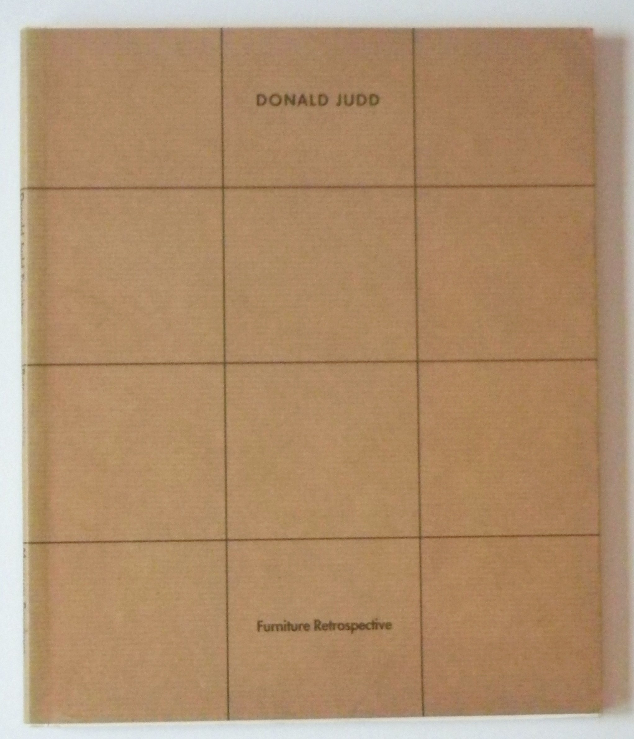 Donald Judd Furniture: Retrospective: Donald Judd: 9789069181394:  Amazon.com: Books
