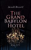 The Grand Babylon Hotel (English Edition)