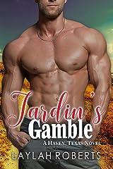 Jardin's Gamble (Haven, Texas Book 9) Kindle Edition