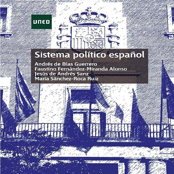 SISTEMA POLÍTICO ESPAÑOL eBook: Fernández-Miranda Alonso, Faustino: Amazon.es: Tienda Kindle