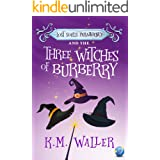 Lost Souls ParaAgency and the Three Witches of Burberry: (Romantic Paranormal Mystery #1)