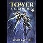Tower Climber 4 (A LitRPG Adventure)