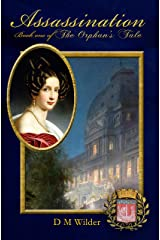 Assassination: Book 1 of The Orphan's Tale Kindle Edition