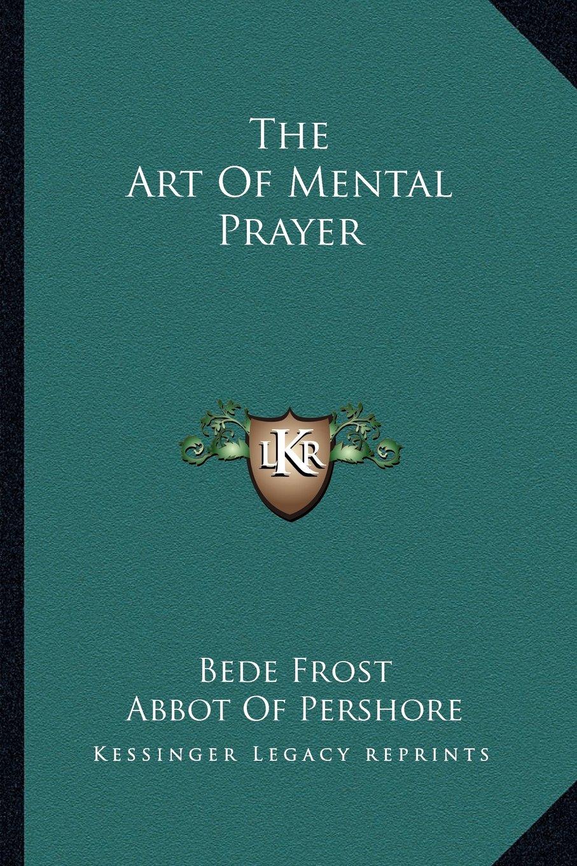 Download The Art Of Mental Prayer ebook