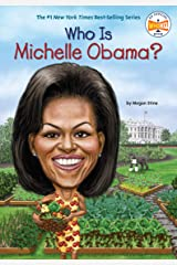 Who Is Michelle Obama? (Who Was?) Kindle Edition