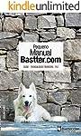 Pequeno Manual Bastter.com: Tranquilidade Financeira, Saúde e Paz