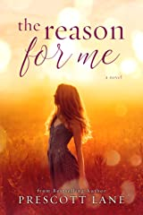 The Reason for Me Kindle Edition