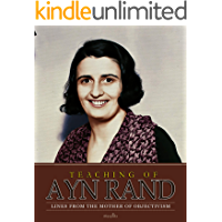 Teaching of Ayn Rand: Lines from the Mother of Objectivism