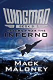 Return from the Inferno (Wingman Book 9)