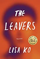 The Leavers: Winner Of The PEN/Bellweather Prize