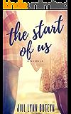 The Start of Us: A Novella