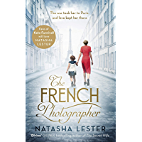 The French Photographer: This Winter Go To Paris, Brave The War, And Fall In Love (English Edition)