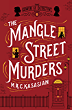 The Mangle Street Murders (The Gower Street Detective Book 1)