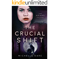 The Crucial Shift (The Ariane Trilogy Book 3)