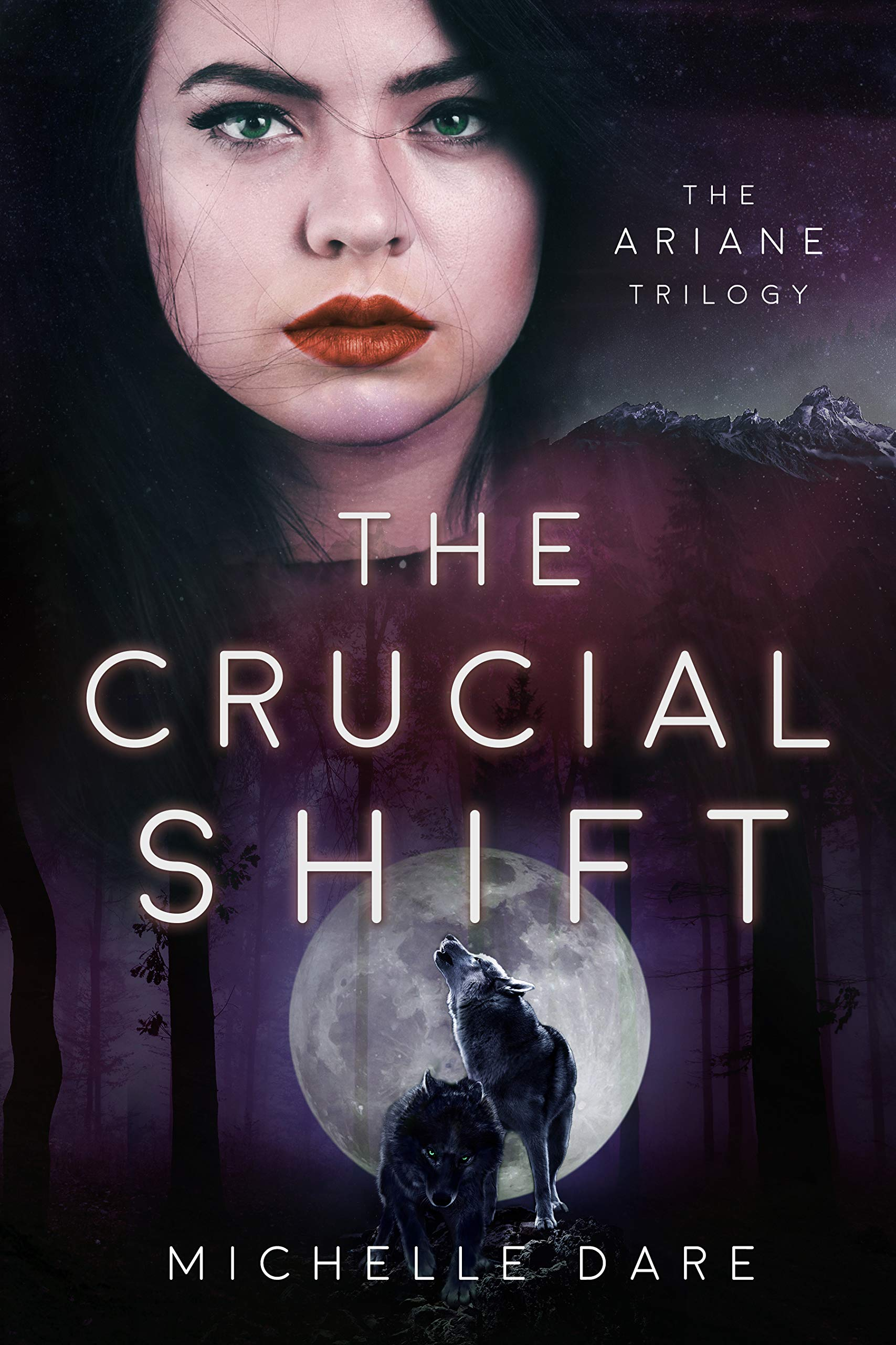 The Crucial Shift  The Ariane Trilogy Book 3   English Edition