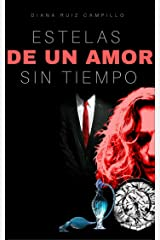 Estelas de un amor sin tiempo (Spanish Edition) Kindle Edition