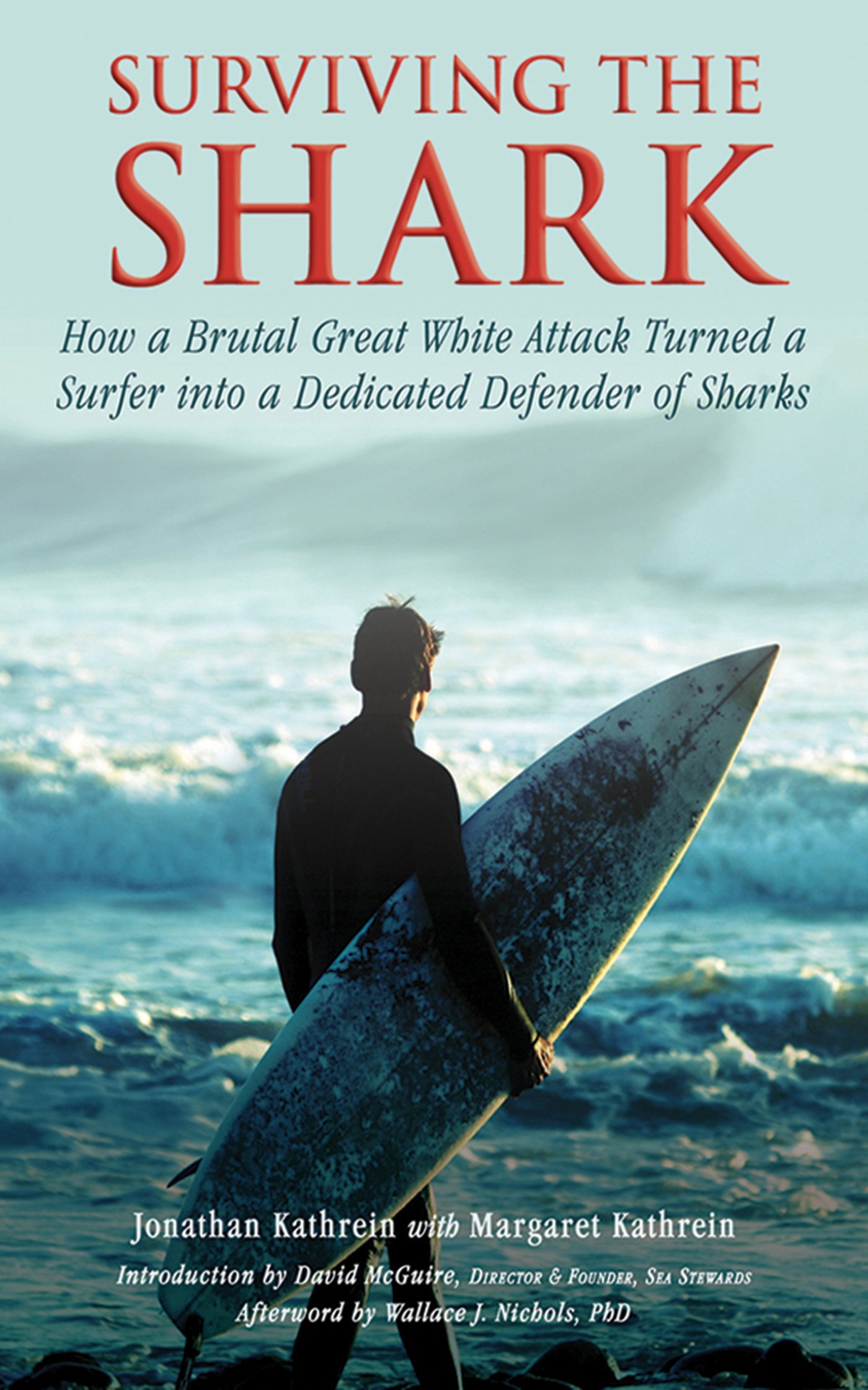 Surviving the Shark: How a Brutal Great White Attack Turned a Surfer ...