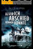 Bevor ich Abschied nehmen konnte (German Edition)