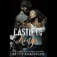 Castle of Kings: (A Kings MC Romance, Book 1) (Kings MC Romance Series) (English Edition)