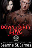 Down & Dirty: Linc (Dirty Angels MC Book 9)