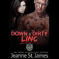 Down & Dirty: Linc (Dirty Angels MC Book 9) (English Edition)