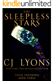 THE SLEEPLESS STARS: the Fatal Insomnia Finale (Fatal Insomnia Medical Thrillers Book 3)