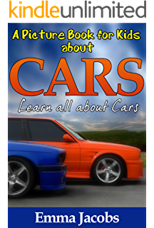 childrens book about cars a kids picture book about cars with photos and fun facts