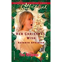 Her Christmas Wish (Love Inspired Large Print, Band 324)