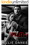 Finding Truth: A Billionaire Suspense Romance (Club Las Deux Series Book 3)