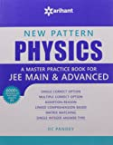 New Pattern Physics - A master practice book for JEE Main & Advanced