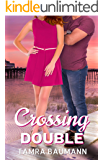 Crossing Double (A Heartbreaker Novel Book 3)