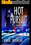 Hot Pursuit: A Walker / Tamiko L.A.P.D. Adventure