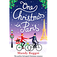 One Christmas in Paris: The perfect feel good Christmas romance (English Edition)
