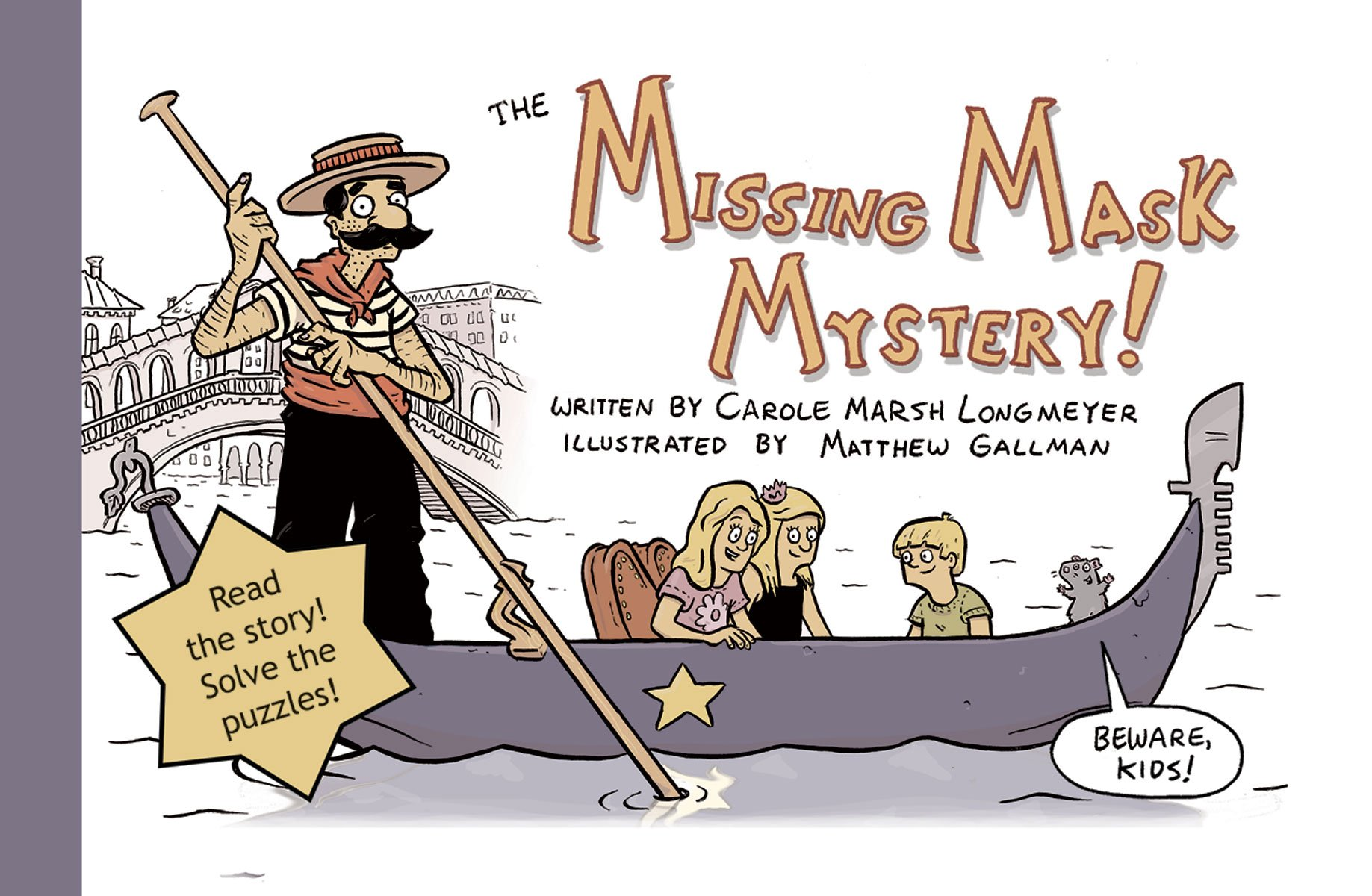 The Missing Mask Mystery Bluffton Books Carole Marsh