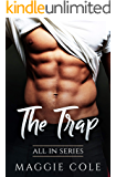 The Trap: All In Series Book 5 - A Billionaire Forbidden Love Story