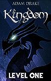 Kingdom Level One - New Edition: LitRPG (English Edition)