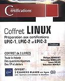 Linux - Coffret de 3 livres : Préparation aux certifications LPIC-1 - LPIC-2 - LPIC-3 (2e édition)