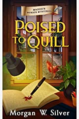 Poised to Quill (Maggie's Murder Mysteries Book 2) Kindle Edition