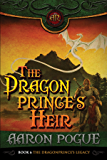 The Dragonprince's Heir (The Dragonprince's Legacy Book 3)