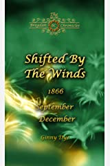 Shifted By The Winds (# 8 in the Bregdan Chronicles Historical Fiction Romance Series) Kindle Edition